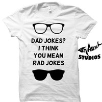 Dad Joke T Shirt, Father's Day Shirt, Father's Day TShirts
