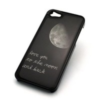 BLACK Snap On Case IPHONE 5 5S Plastic Cover - I LOVE YOU TO THE MOON AND BACK c...