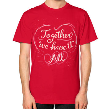 Togather We Have It T-Shirt