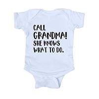 Call Grandma She Knows What To Do Baby Boy Girl Onesuit