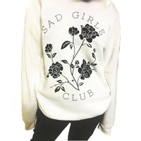 """SAD GIRLS CLUB"" Sweater"
