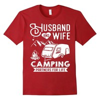 Husband and wife camping partners for life - Camping Tshirt