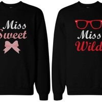 Miss Sweet and Wild Best Friend Matching Sweatshirts