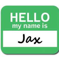 Jax Hello My Name Is Mouse Pad