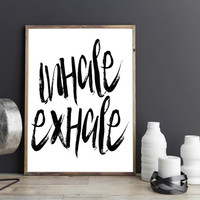 PRINTABLE Art,INHALE EXHALE,Fitness Poster,Workout Print,Gym Decor,Motivational Print,Inspirational Quote,Just Breathe,Studio Decor,Quote