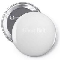 Ghost Bait Pin-back button