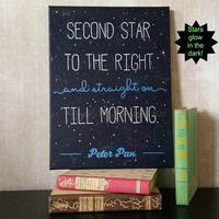 Peter Pan Quote art -  Nursery Decor -   Second star to the right -  Classic book quote art -  Neverland Directions -  J.M Barrie Quote