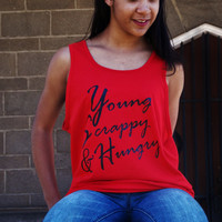 Young Scrappy and Hungry Tank Top. Hamilton Inspired Shirt. Unisex Tank Top.