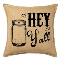 Hey Y'all Throw Pillow