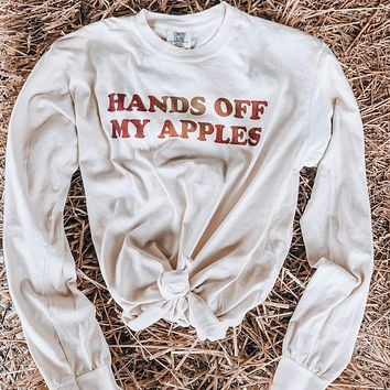 Hands Off My Apples Long Sleeve