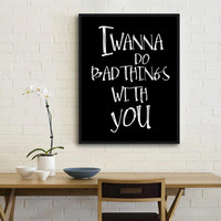 Bad things Bathroom Art Print, Printable Bathroom Decor,Bathroom Poster, Instand Download Wall Decor,Wall Phrase Typography,Typography quote