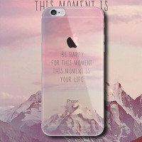 """""""BE HAPPY FOR THIS MOMENT """"mobile phone case for iPhone 7 7 plus iphone 5 5s SE 6 6s 6 plus 6s plus + Nice gift box 072301"""