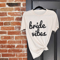 Bride Vibes Women's Casual T-Shirt