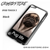 New Design Funny Hilarious Pug Life Parody Fans For Ipod 5 Case Please Make Sure Your Device With Message Case UY