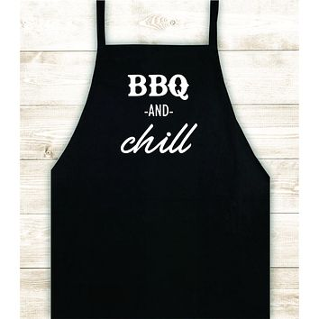 BBQ and Chill Apron Heat Press Vinyl Bbq Barbeque Cook Grill Chef Bake Food Funny Gift Men Kitchen