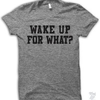Wake Me Up For What?