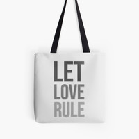 Love quote: Let Love Rule