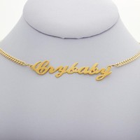 Crybaby Nameplate Choker Day-First™