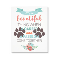 Veterinary Canvas - It's beautiful thing when a career and a passion come together
