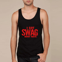 I GOT SWAG DON'T HATE Tank Top