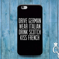 iPhone 4 4s 5 5s 5c 6 6s plus + iPod Touch 4th 5th 6th Generation Cute Black White Quote Phone Case Funny French German Italian Scotch Cover