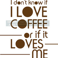 Typographic Coffee Quote Print, Funny Office Decor, Coffee Lovers Gift, Cubicle Decor, Modern Coffee Kitchen Decor, Quote Art Print