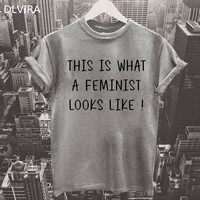 This Is What A Feminist Looks Like T-shirts