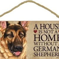 "A House Is Not A Home Without German Shepherd - 5"" X 10"" Door Sign"