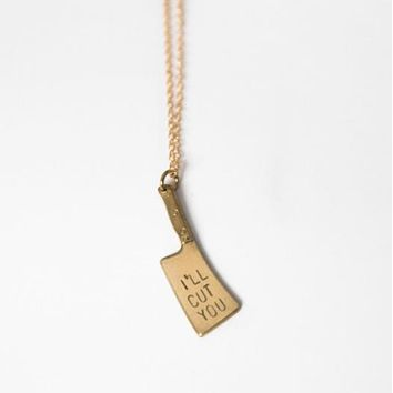 I'll Cut You Knife Necklace