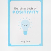 The Little Book of Positivity
