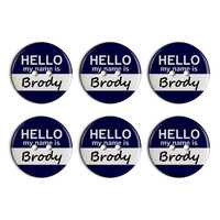 Brody Hello My Name Is Plastic Resin Button Set of 6