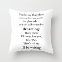PILLOW Peter Pan Wendy Tinkerbell J. M. Barrie Quote