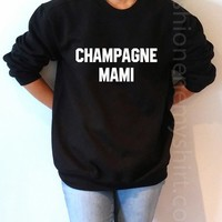 Champagne Mami - Unisex Sweatshirt for Women - shpfy