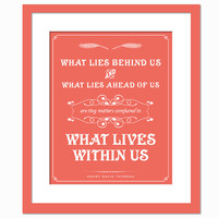 What lies behind us and what lies ahead of us - Art Print - Quotation Typography Poster - Henry David Thoreau - 8 x 10 Wall Decor