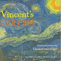 Vincent's Colors: Words And Pictures by Vincent Van Gogh