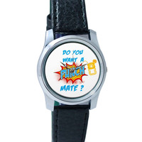 Do You Want a Punch Mate Wrist Watch