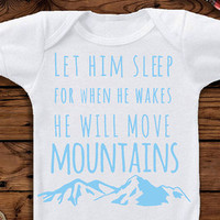 Let Him Sleep For When He Wakes He Will Move Mountains, Baby Boy, Baby Boy Clothes, Baby Boy Outfit, Baby Boy Onesuit®, Boy Toddler,