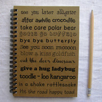 See you later alligator...hit the road happy toad -  5 x 7 journal