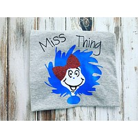 Dr. Seuss Miss Thing shirt , youth size or Onesuit