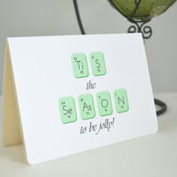 Geeky Christmas Card - Tis the Season to be Jolly Card - Quirky Christmas Card - Nerdy Christmas Card - Funny Christmas Card