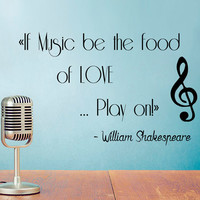 Wall Decal Quote If Music Be The Food Of Love Play On Vinyl Stikers Shakespeare Art Mural Home Bedroom Decor Living Room Interior Design KY5