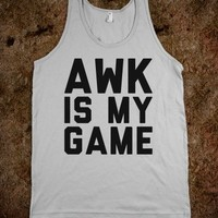 Awk is my Game