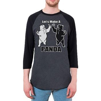Let's Make a Panda Funny Mens Raglan T Shirt