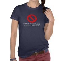 I Hate This Place Women's Tee