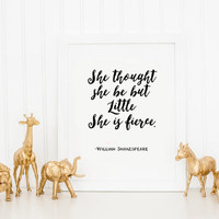 William Sheakspeare quote Quote Art Shakespeare Canvas Quote Art Dorm Decor And though she be but little she is fierce,Gift for her