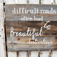 Reclaimed Barn Wood Sign  Handmade Wood Sign  Quote on Wood  Custom Sign