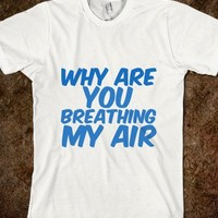 Why are you breathing my air - Finley Hill