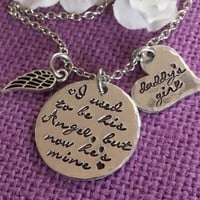 Memorial Necklace - I used to be his angel now he's mine - Memorial Jewelry Dad - Daddys girl - Sympathy gift - Remembrance Necklace - Rip