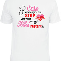 Cute Nurse Shirt.  For Nurses, Doctors, EMTs, and anyone in a heath care profession.
