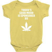 Todays Good Mood is Sponsored by Weed Infant Clothing